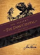 Cover-Bild zu A C H Smith: Jim Henson's The Dark Crystal Novelization