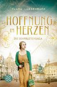 Cover-Bild zu Langenbach, Clara: Die Senfblütensaga - Hoffnung im Herzen