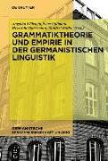 Cover-Bild zu Wöllstein, Angelika (Hrsg.): Grammatiktheorie und Empirie in der germanistischen Linguistik