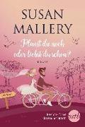 Cover-Bild zu Mallery, Susan: Planst du noch oder liebst du schon?