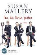 Cover-Bild zu Mallery, Susan: Nur die Küsse zählen