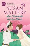 Cover-Bild zu Mallery, Susan: Der Weisheit letzter Kuss
