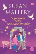 Cover-Bild zu Mallery, Susan: Es geschehen noch Küsse und Wunder