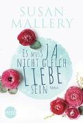 Cover-Bild zu Mallery, Susan: Es muss ja nicht gleich Liebe sein