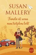 Cover-Bild zu Mallery, Susan: Familie ist, wenn man trotzdem liebt