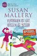 Cover-Bild zu Mallery, Susan: Vertrauen ist gut, küssen ist besser
