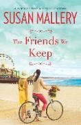 Cover-Bild zu Mallery, Susan: The Friends We Keep