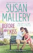Cover-Bild zu Mallery, Susan: Before We Kiss