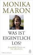 Cover-Bild zu Maron, Monika: Was ist eigentlich los?