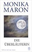 Cover-Bild zu Maron, Monika: Die Überläuferin