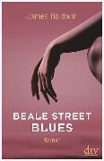 Cover-Bild zu Beale Street Blues von Baldwin, James