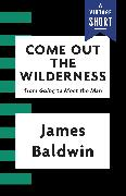 Cover-Bild zu Come Out the Wilderness (eBook) von Baldwin, James