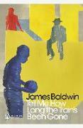 Cover-Bild zu Tell Me How Long the Train's Been Gone (eBook) von Baldwin, James