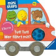 Cover-Bild zu Orso, Kathrin Lena: Tut! Tut! Wer fährt mit?