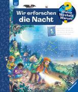 Cover-Bild zu Gernhäuser, Susanne: Wieso? Weshalb? Warum? Wir erforschen die Nacht (Band 48)
