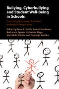 Cover-Bild zu Smith, Peter K. (Hrsg.): Bullying, Cyberbullying and Student Well-Being in Schools