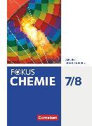 Cover-Bild zu Arndt, Barbara: Fokus Chemie - Neubearbeitung, Berlin/Brandenburg, 7./8. Schuljahr, Schülerbuch