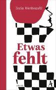 Cover-Bild zu Werbowski, Tecia: Etwas fehlt