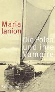 Cover-Bild zu Janion, Maria: Die Polen und ihre Vampire