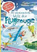 Cover-Bild zu Brykczynski, Marcin: Die abenteuerliche Welt der Flugzeuge