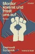 Cover-Bild zu Szczerek, Ziemowit: Mordor kommt und frisst uns auf