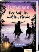 Cover-Bild zu Krabbe, Ina: Funkelsee - Der Ruf der wilden Pferde