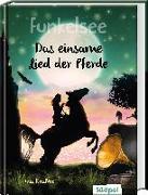 Cover-Bild zu Krabbe, Ina: Funkelsee - Das einsame Lied der Pferde (Band 6)