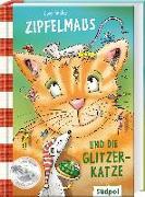 Cover-Bild zu Becker, Uwe: Zipfelmaus und die Glitzerkatze