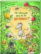 Cover-Bild zu Becker, Uwe: Wer überrascht denn da die Zipfelmaus?