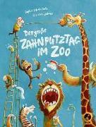 Cover-Bild zu Der große Zahnputztag im Zoo von Schoenwald, Sophie