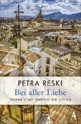 Cover-Bild zu Reski, Petra: Bei aller Liebe