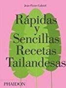 Cover-Bild zu Gabriel, Jean-Pierre: Rápidas Y Sencillas Recetas Tailandesas (Quick and Easy Thai Recipes) (Spanish Edition)