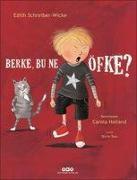 Cover-Bild zu Schreiber - Wicke, Edith: Berke, Bu Ne Öfke