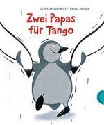 Cover-Bild zu Schreiber-Wicke, Edith: Zwei Papas für Tango