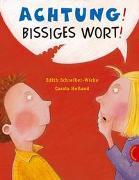 Cover-Bild zu Schreiber-Wicke, Edith: Achtung! Bissiges Wort!