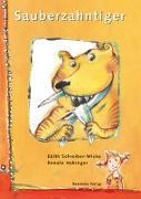 Cover-Bild zu Schreiber-Wicke, Edith: Sauberzahntiger
