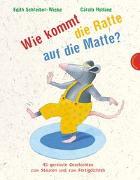 Cover-Bild zu Schreiber-Wicke, Edith: Wie kommt die Ratte auf die Matte?