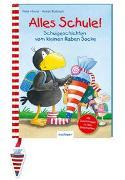 Cover-Bild zu Moost, Nele: Der kleine Rabe Socke: Alles Schule!