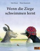 Cover-Bild zu Moost, Nele: Wenn die Ziege schwimmen lernt