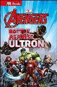 Cover-Bild zu DK: Marvel Avengers Battle Against Ultron
