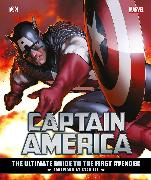 Cover-Bild zu Lee, Stan: Marvel's Captain America: The Ultimate Guide to the First Avenger