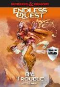 Cover-Bild zu Forbeck, Matt: Dungeons & Dragons: Big Trouble: An Endless Quest Book