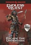 Cover-Bild zu Forbeck, Matt: Dungeons & Dragons Endless Quest: Escape the Underdark