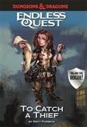 Cover-Bild zu Forbeck, Matt: Dungeons & Dragons Endless Quest: To Catch a Thief