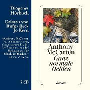 Cover-Bild zu Ganz normale Helden von McCarten, Anthony