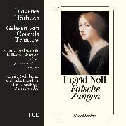 Cover-Bild zu Falsche Zungen von Noll, Ingrid
