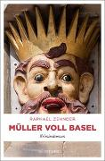 Cover-Bild zu Zehnder, Raphael: Müller voll Basel