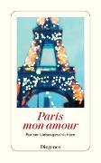 Cover-Bild zu diverse Übersetzer (Übers.): Paris mon amour