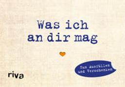 Cover-Bild zu Reinwarth, Alexandra: Was ich an dir mag - Miniversion