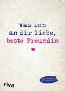 Cover-Bild zu Reinwarth, Alexandra: Was ich an dir liebe, beste Freundin